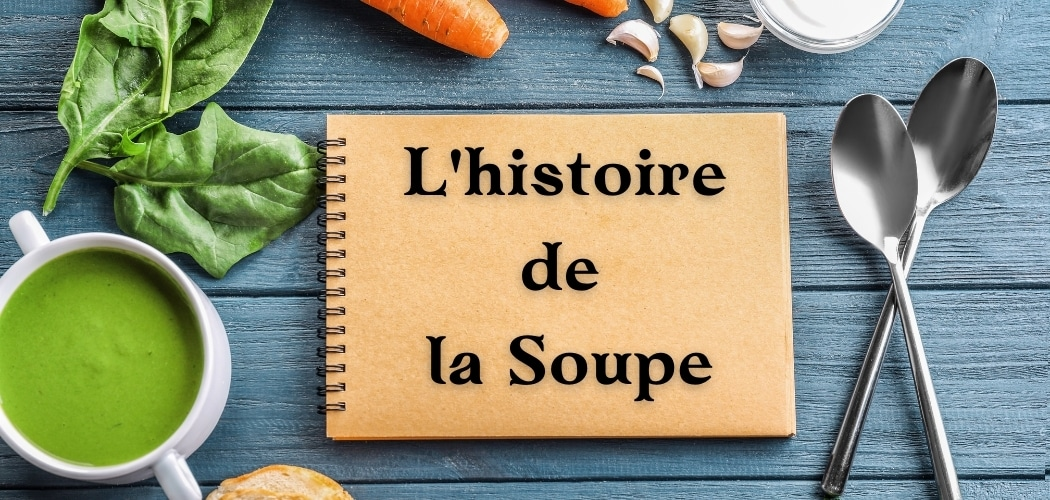 l'histoire de la Soupe